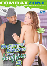 Shorty's Mac In Your Daughter #3
