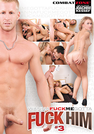Wanna Fuck Me? Gotta Fuck Him! #3 DVD front cover