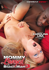 Mommy Banged A Black Man #3 DVD front cover