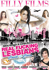Nikki Hearts & Leigh Raven's Real Fucking Lesbians: Coast To Coast DVD front cover
